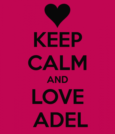 keep calm and love adel 4)